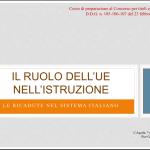 Istruzione e formazione: il ruolo dell'UE, le ricadute nel sistema italiano