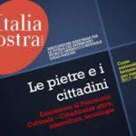 """ITALIA NOSTRA: corso di formazione """"Le pietre e i cittadini"""""""