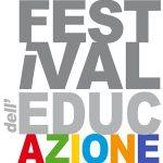 """Torino: """"Festival dell'educazione"""" 29 novembre / 2 dicembre 2018"""