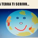 """""""Cara Terra, ti scrivo … """"  (classe quarta T.P. """"A.Gandin""""- D.A.D.)"""